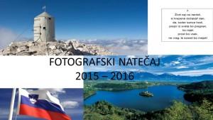 Fotografski natečaj 2015/2016 – 1. del