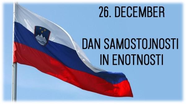26. december – Dan samostojnosti in enotnosti